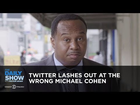Daily Show vs. Twitter Lashes Out At Wrong Michael Cohen