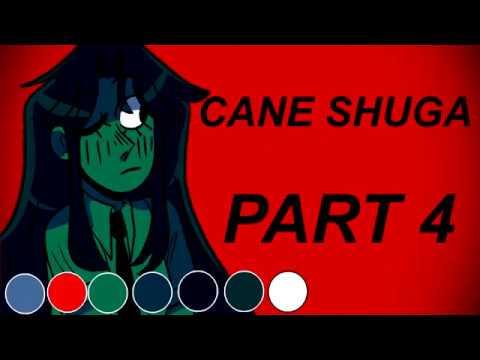 Cane Shuga (EDITING) (18/18 Done)