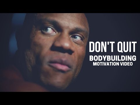 Bodybuilding Motivation Video – DON'T QUIT | 2018