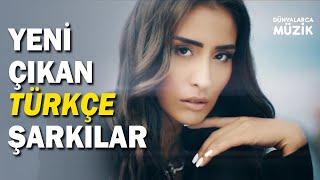 Yeni Çıkan Türkçe Şarkılar  30 Kasım 2020