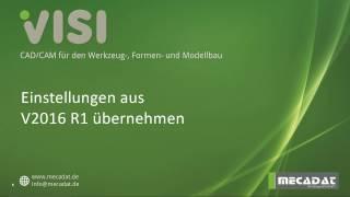 VISI 2017 R1 - Übernahme von Einstellungen