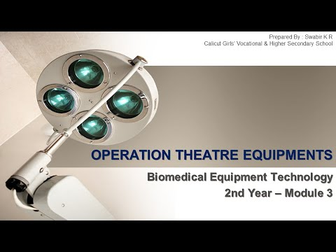 Biomedical Equipment Technology -   Operation Theatre   Part 1