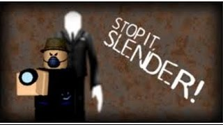 Roblox Gameplay Stop it Slender Roblox Gameplay Stop it Slender Roblox Gameplay Stop it Slender Robl