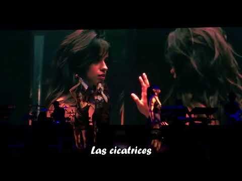 Camila Cabello - Scar Tissue + Discurso [Letra en español]