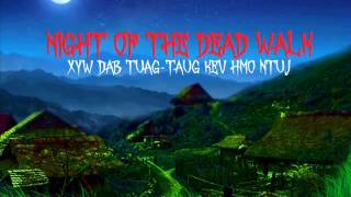 Night of the Dead Walk Xyw Dab Tuag Taug Kev