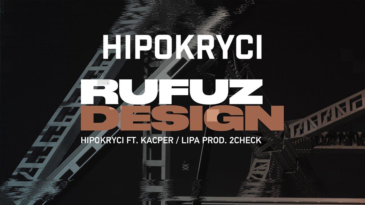 Rufuz ft. Kacper, Lipa - Hipokryci