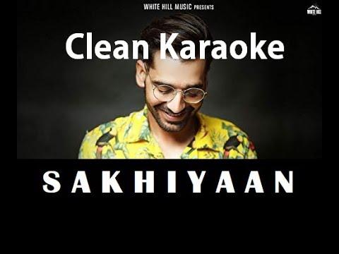 sakhiyaan-karaoke-(hq-320-kbps)---maninder-buttar