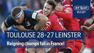 Toulouse vs Leinster (28-27) Heineken Champions Cup Highlights