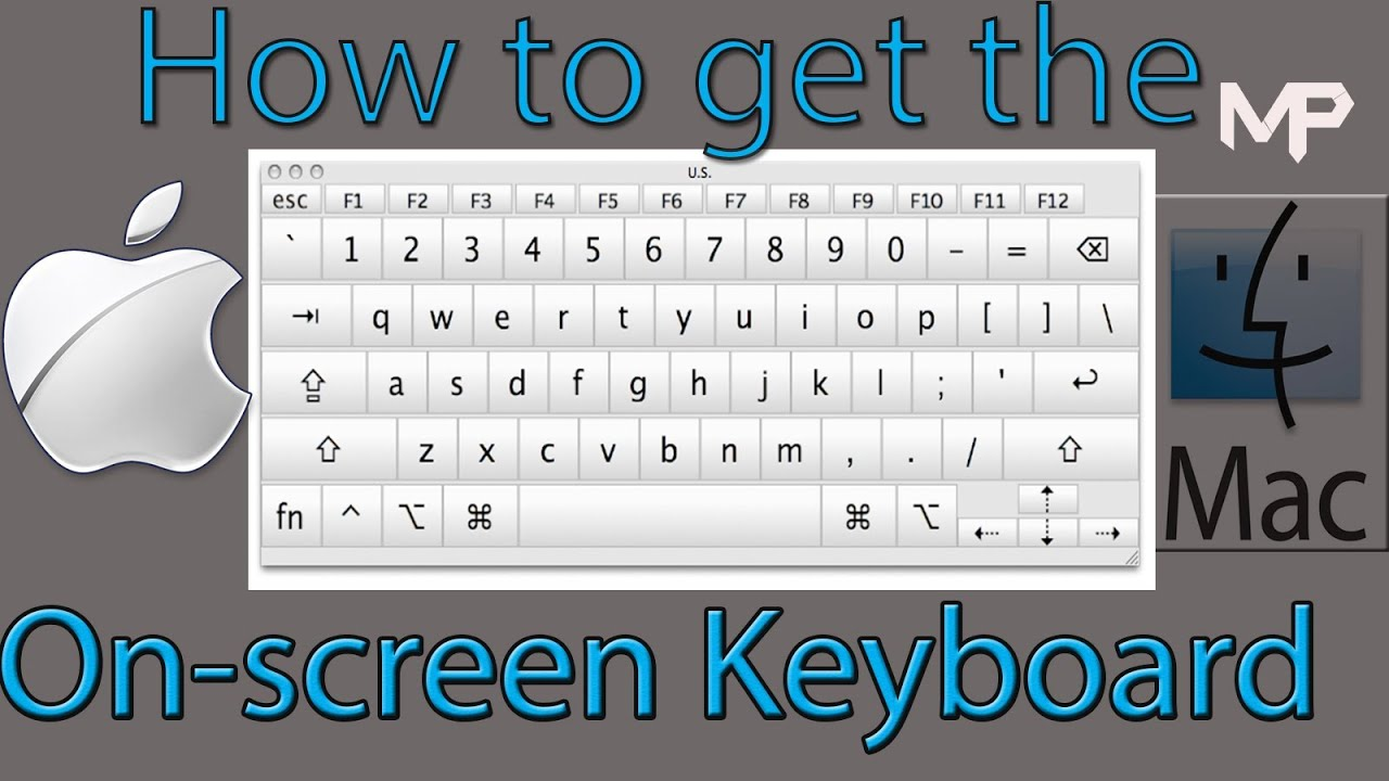 How To Get The Onscreen Keyboard On Mac