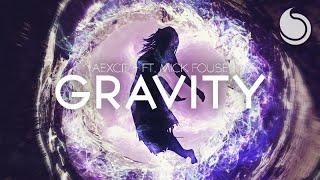 Aexcit Ft Mick Fousé Gravity