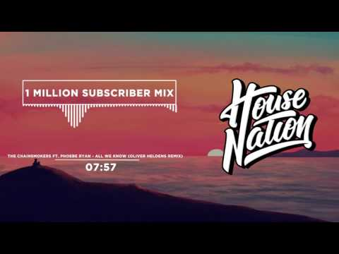 House Nation 1 MILLION Subscriber Mix
