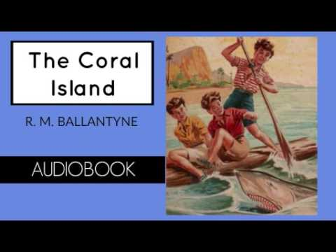 The Coral Island By R. M. Ballantyne - Audiobook ( Part 1/2 )
