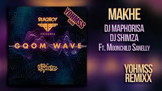 DJ Maphorisa DJ Shimza Makhe ft MoonChild YOHMSS Remix [FREE DOWNLOAD]