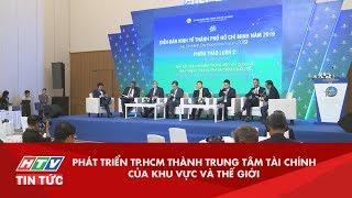 PHAT TRIN TP.HCM THANH TRUNG TM TAI CHINH KHU VC VA QUC T HTV TIN TC