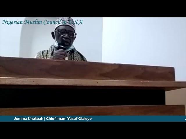 Jumma Khutbah   Chief Imam Yusuf Olaleye