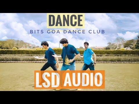 LSD - AUDIO ft. Sia,Diplo,Labrinth (Dance Cover)  | BITS GOA DANCE CLUB | LSD Audio Cover |