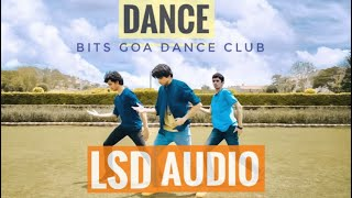 Download Lagu LSD - AUDIO ft. Sia,Diplo,Labrinth (Dance Cover)  | BITS GOA DANCE CLUB | LSD Audio Cover | Mp3