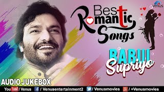 Babul Supriyo - Best Romantic Songs | Evergreen Hits | Jukebox | Best Bollywood Movie Songs
