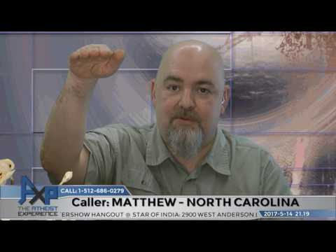 Atheist Experience 21.19 - Matthew - North Carolina - Pascal