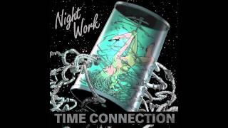 Time Connection - Night Worker