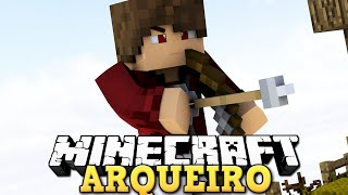 MASSACRE DO ARCO E FLECHA - MINECRAFT