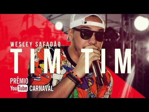 Wesley Safadão - Tim Tim | Prêmio YouTube Carnaval 2016