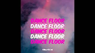 [ Bass House ] Dimas M - Dance Floor