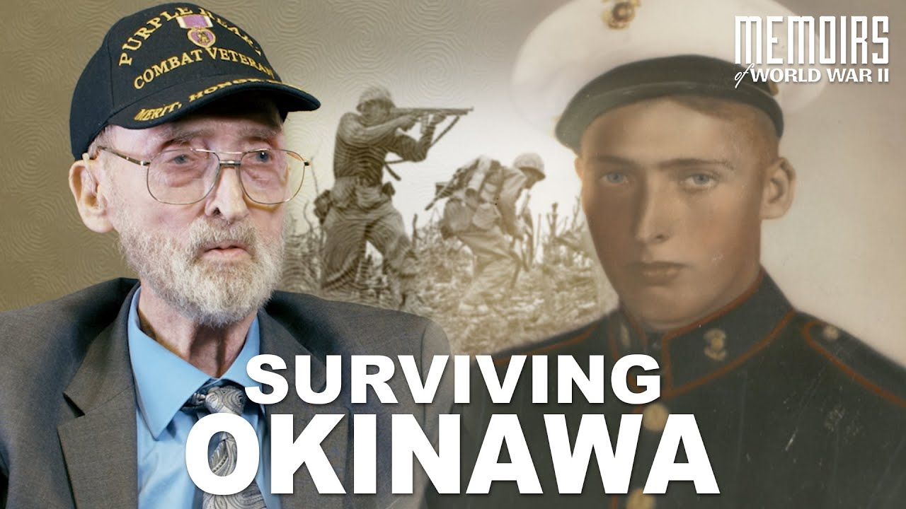 """""""Surviving the Battle of Okinawa""""   Memoirs Of WWII #23"""