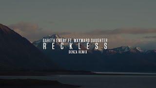 Gareth Emery ft. Wayward Daughter - Reckless (Denza Remix) (Official Video Clip)