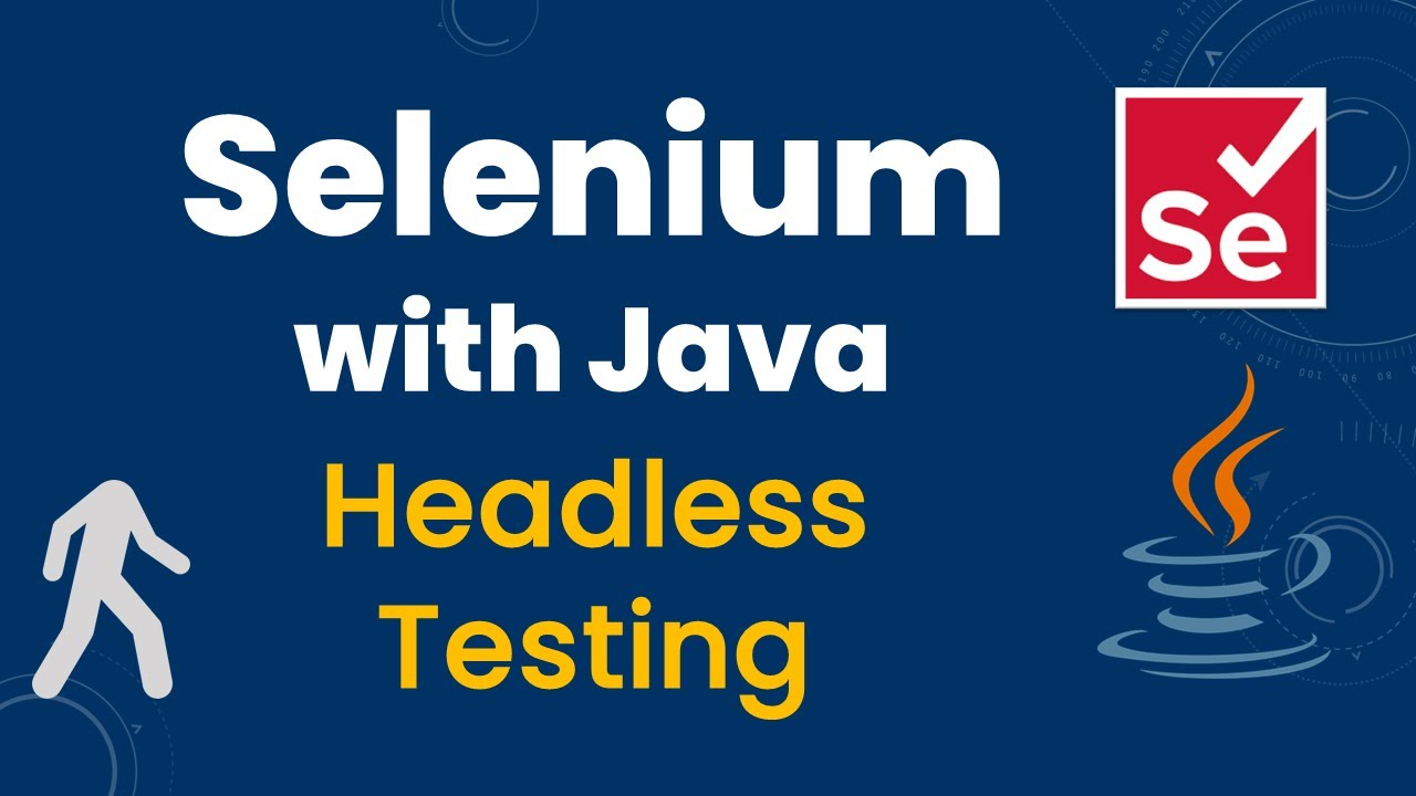 Headless Browser Testing in Selenium with Java