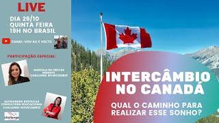 Intercâmbio no Canadá: Qual o caminho para realizar esse sonho?