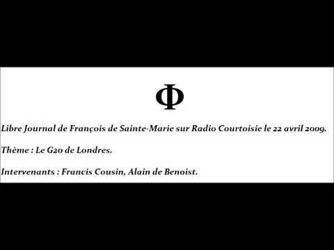Francis Cousin et Alain de Benoist sur Radio Courtoisie : le G20 de Londres