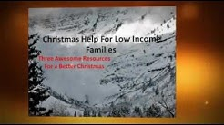 Christmas Help For Low Income Families - Three Awesome Resources For a Better Christmas