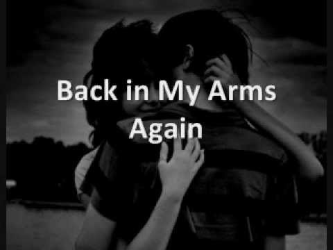 back in my arms again