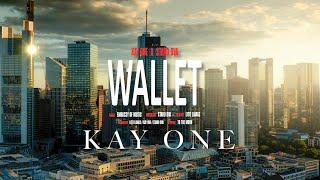 Kay One & Stard Ova - Wallet (prod. by Stard Ova)