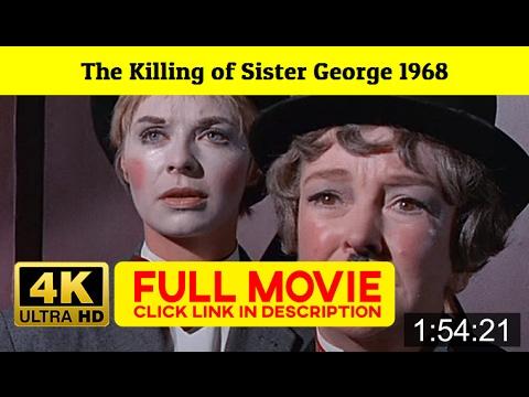 The Killing of Sister George 1968 FuII