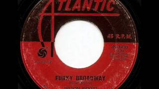 WILSON PICKETT - FUNKY BROADWAY (ATLANTIC)
