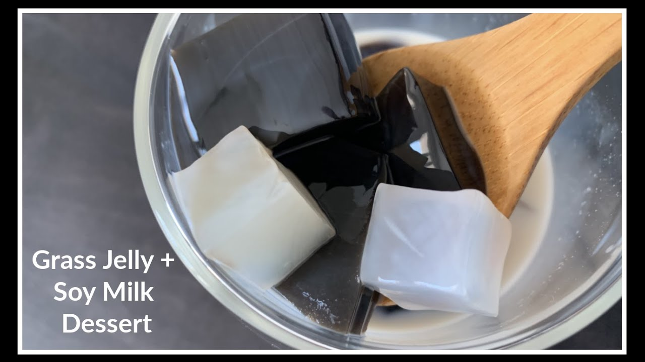 How to make GRASS JELLY & SOY MILK DESSERT | House of X Tia