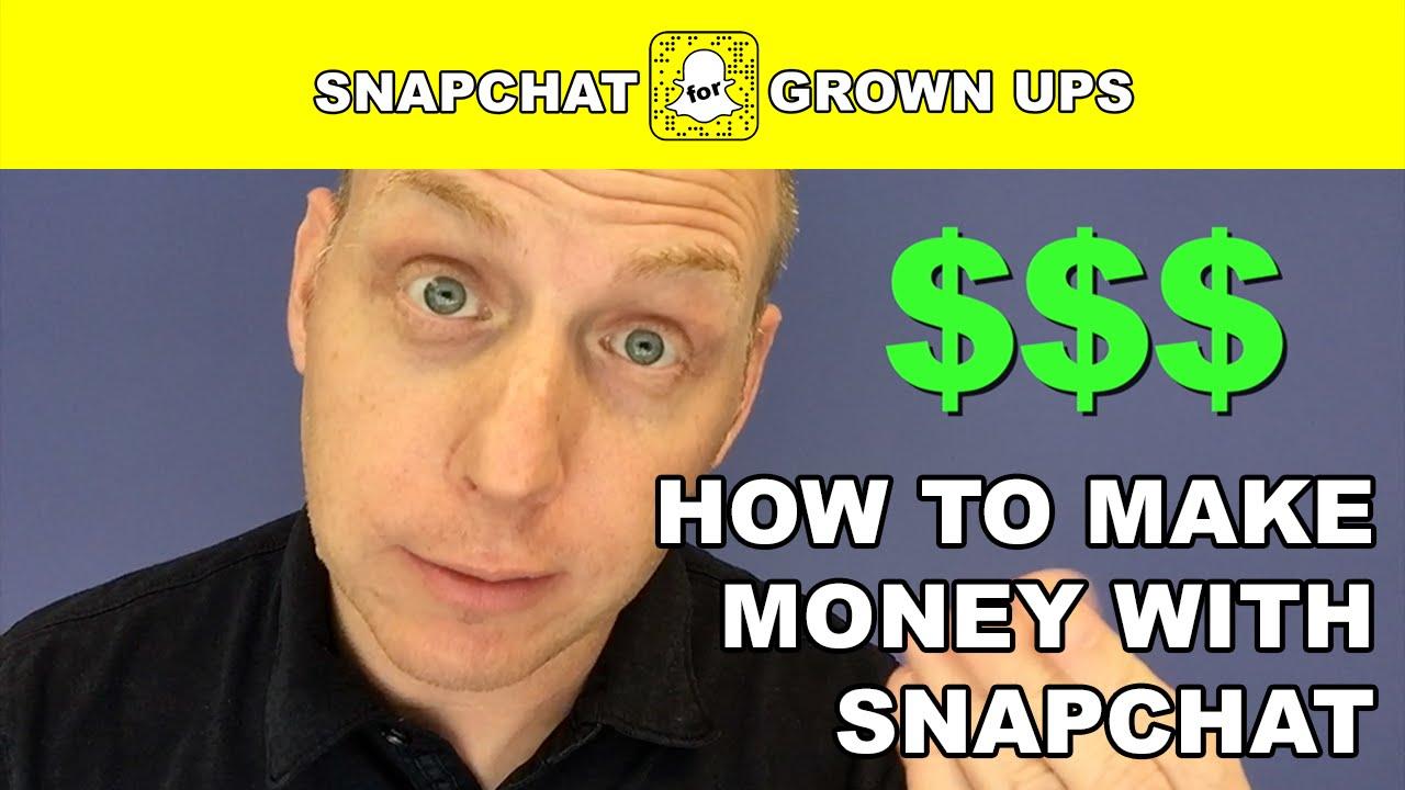 How to make money snapchat