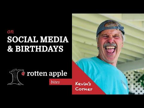 On Social Media & Birthdays - Kevin's Corner