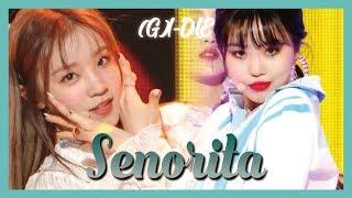 [HOT] (G)I-DLE  -  Senorita ,(여자)아이들 - Senorita Show Music core 20190309