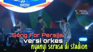 Song For Persija - Gondal Gandul - Solidaritas Oren 6 panggung utama Jakarta Fair 2019