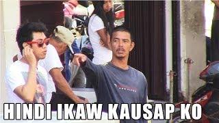 HINDI IKAW KAUSAP KO - Pinoy Public Pranks