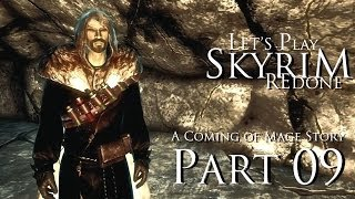 Skyrim: A Coming of Mage Story Part 09 Silent Moons