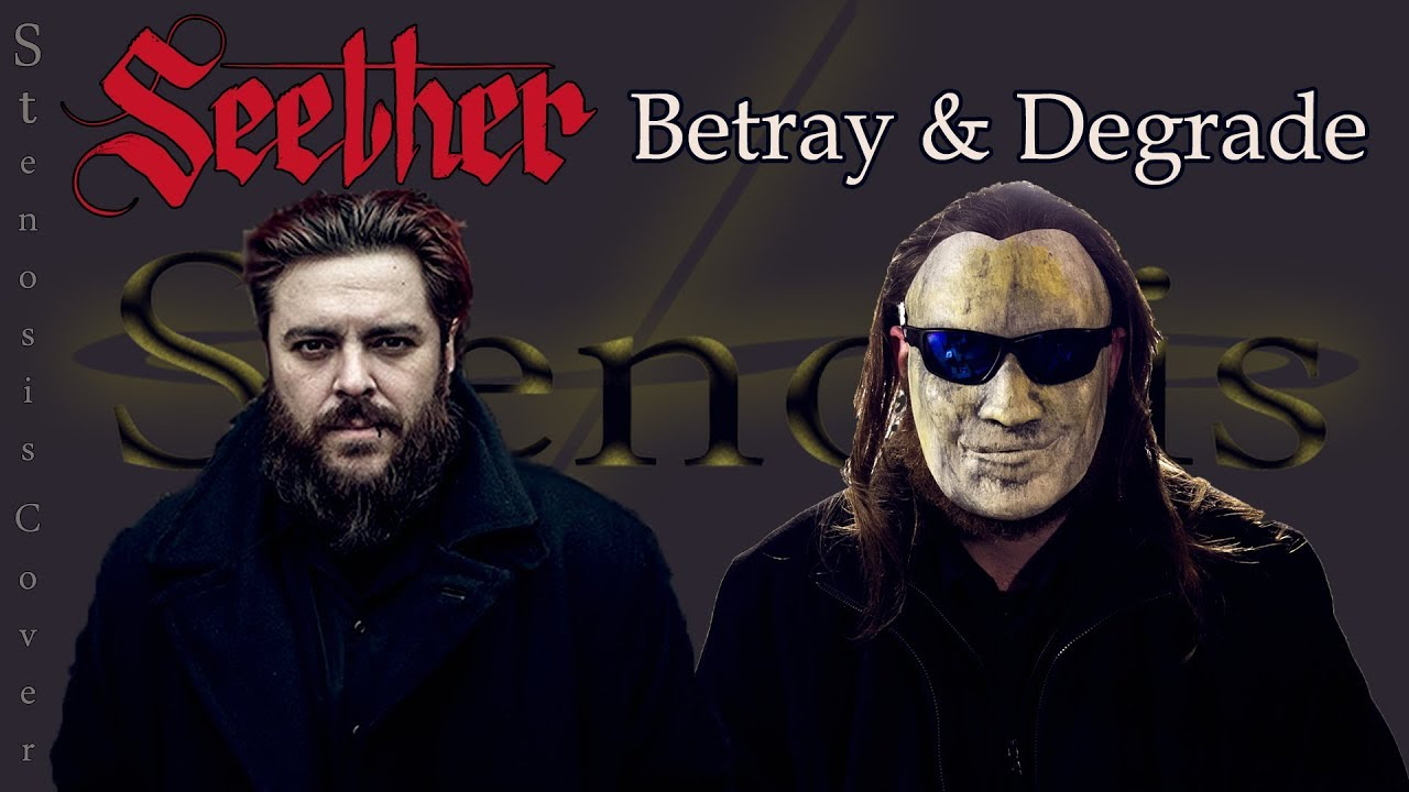 Degrade and betray