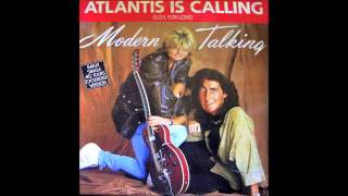 Modern Talking - Atlantis Is Calling (S.O.S. For Love) Extended 1986