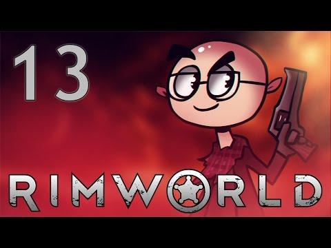 RimWorld Alpha 15 - Northernlion Plays - Episode 13 [Pyromaniac]