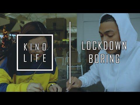 KINO LIFE - LOCKDOWN BORING