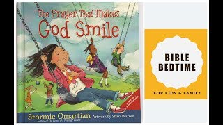 The Prayer that maĸes God Smile|KIDS READ ALOUD| Bible Bedtime Children