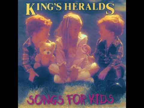 THE KINGS HERALDS - SONGS FOR KIDS [RESTORED]